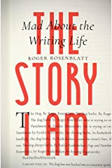 The Story I Am: Mad About the Writing Life Kindle Edition
