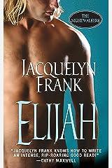 Elijah (Nightwalkers Book 3) Kindle Edition