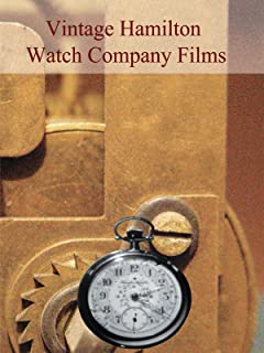 Vintage Hamilton Watch Company Films