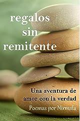 Regalos sin remitente: Una aventura de amor con la verdad (Spanish Edition) Kindle Edition