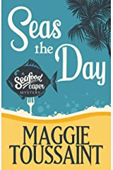 Seas the Day (A Seafood Capers Mystery Book 1) Kindle Edition