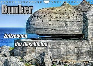 Bunker Zeitzeugen der Geschichte (Wandkalender 2022 DIN A4 quer): Bunker - Monumente aus Stahl und Beton (Monatskalender, ...