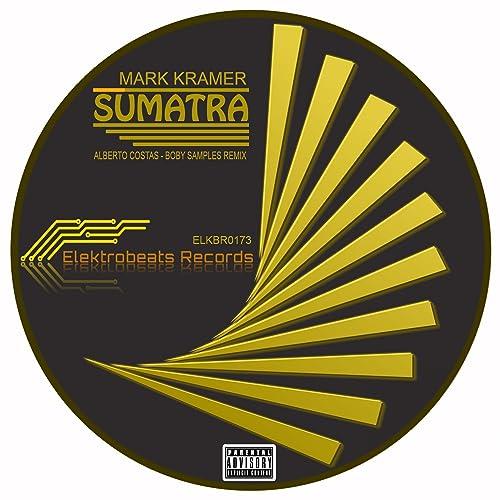 Sumatra (Boby Samples Remix) by Mark Kramer & Boby Samples on Amazon
