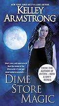 Dime Store Magic (Women of the Otherworld, Book 3) (An Otherworld Novel)