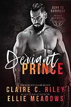 Deviant Prince: A Forbidden bad boy Mafia Romance. (Born to Darkness Duet Book 1)