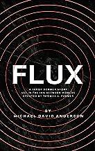 Flux: A Teddy Dormer Story (The Damnation Saga Book 4)
