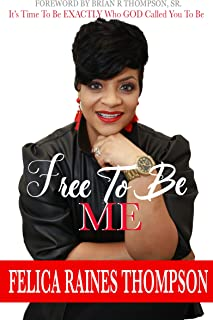Free To Be Me (English Edition)