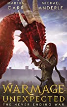 WarMage: Unexpected (The Never Ending War Book 1)