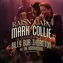 Raisin' Cain (feat. Billy Bob Thornton & The Boxmasters)