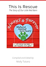 This is Rescue: The Story of Our Little Red Barn PDF