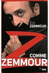 Z comme Zemmour (DOCUMENTS) Format Kindle
