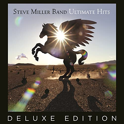 Ultimate Hits Deluxe Edition By The Steve Miller Band On Amazon Music