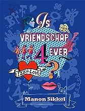 Is vriendschap 4ever (Izzylove Book 2)