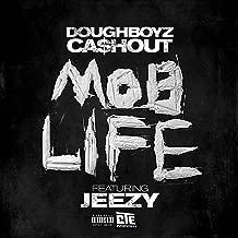 Mob Life (feat. Jeezy) [Explicit]
