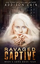 Ravaged Captive (English Edition)