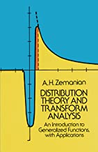 Distribution Theory and Transform Analysis: An Introduction to Generalized Functions, with Applications (Dover Books on Mathematics)