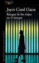 Riesgos de los viajes en el tiempo (Spanish Edition)