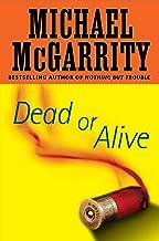 Dead or Alive: A Kevin Kerney Novel (Kevin Kerney Novels Series Book 12)