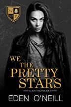 We The Pretty Stars (Court High Book 4) (English Edition)
