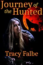 Journey of the Hunted (Werewolves in the Renaissance Book 2)