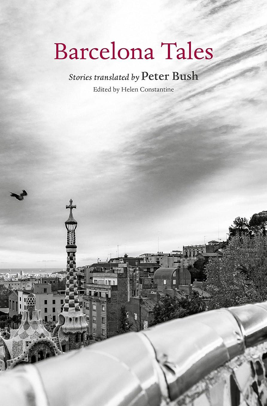 復活させる使用法損傷Barcelona Tales (City Tales) (English Edition)