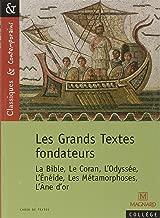 Classiques & Cie: Les Grands Textes Fondateurs (French Edition)