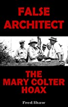 False Architect: The Mary Colter Hoax