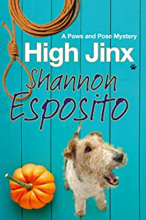 High Jinx (The Paws and Pose Mysteries Book 2)