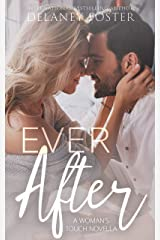 Ever After (A Woman's Touch Book 3) Kindle Edition