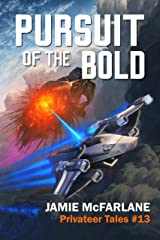 Pursuit of the Bold (Privateer Tales Book 13) Kindle Edition