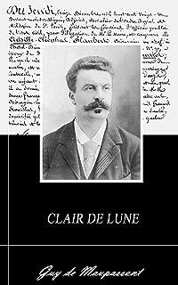 CLAIR DE LUNE. (Annoté) (French Edition)