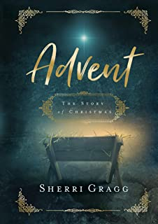 Advent: The Story of Christmas