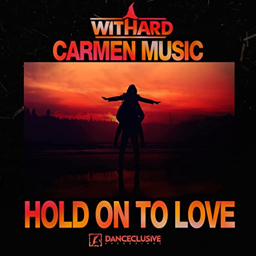 Withard & Carmen Music - Hold On To Love