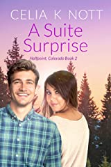 A Suite Surprise: A sexy, small town love triangle (Halfpoint, Colorado Book 2) Kindle Edition