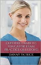 Certified Diabetes Educator Study Guide: Practice Questions for the Nurse Diabetes Educator Exam (CDE Exam)