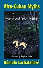 Afro-Cuban Myths: Yemaya and Other Orishas