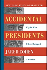 Accidental Presidents: Eight Men Who Changed America Kindle Edition