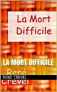 La mort difficile (French Edition)