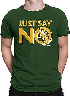 Green Bay Football T-Shirt, Just Say No