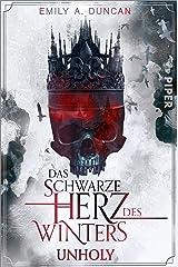 Das schwarze Herz des Winters – Unholy (Das schwarze Herz des Winters 1): Roman (German Edition) Kindle Edition
