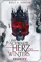 Das schwarze Herz des Winters – Unholy (Das schwarze Herz des Winters 1): Roman (German Edition)