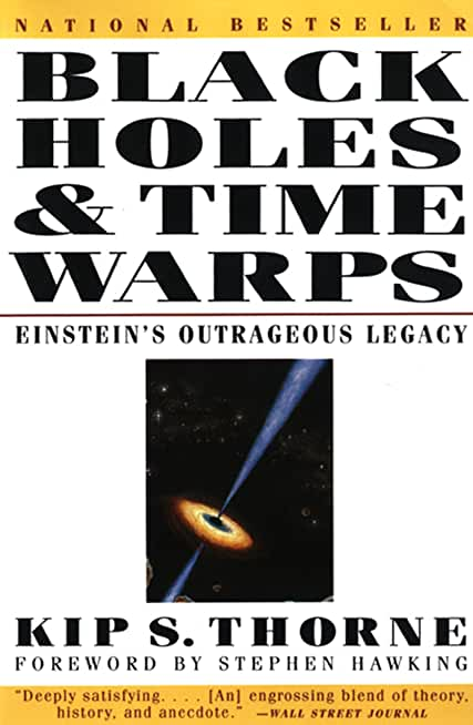 Black Holes & Time Warps: Einstein's Outrageous Legacy (Commonwealth Fund Book Program) (English Edition)