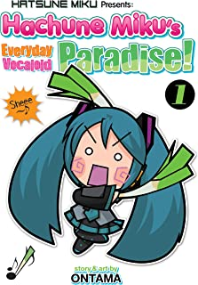Hatsune Miku Presents: Hachune Miku's Everyday Vocaloid Paradise Vol. 1 (Hatsune Miku Presents: Hachune Miku's Everyday Vocaloid Paradise)
