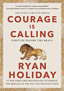 Courage Is Calling: Fortune Favors the Brave