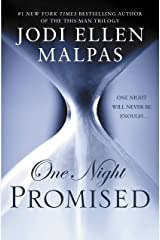 One Night: Promised (The One Night Trilogy Book 1) Kindle Edition