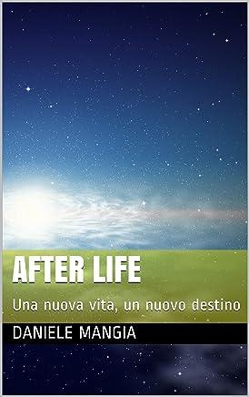 After Life: Una nuova vita, un nuovo destino