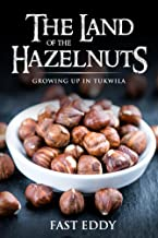 The Land of the Hazelnuts: Growing up in Tukwila