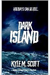 Dark Island: An Eldritch Tale. Kindle Edition