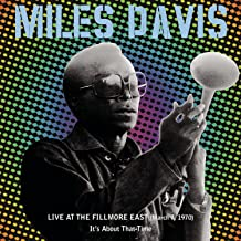 Live at the Fillmore East March 7, 1970 It's About That Time