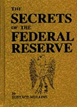 The Secrets of the Federal Reserve